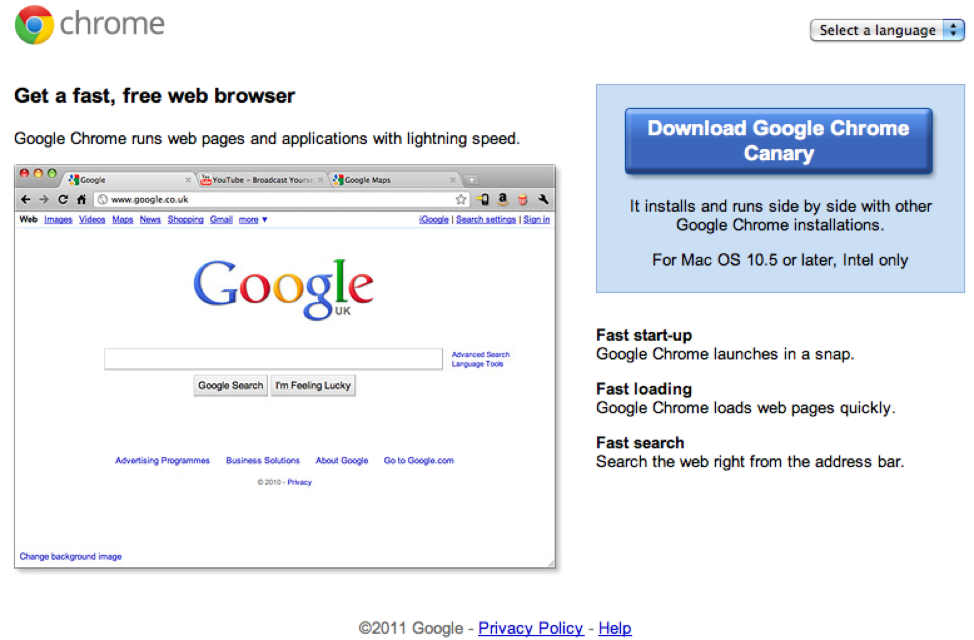 Google latest incarnation for the Mac – Chrome Canary. It is now